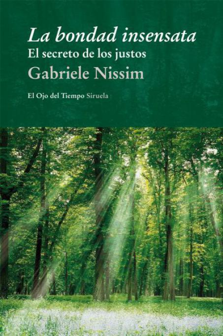 May: Publication of La Bondad Insensata, Spanish edition of Gabriele Nissim's bestselling book